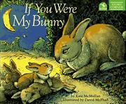 Cover of: If you were my bunny