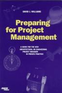 Cover of: Preparing for project management | Williams, David J.