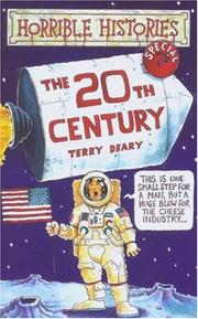 Cover of: The 20th Century | Terry Deary