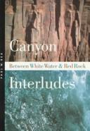 Cover of: Canyon interludes