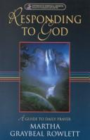 Cover of: Responding to God