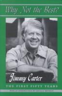 Why not the best? by Jimmy Carter