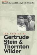Cover of: The letters of GertrudeStein and Thornton Wilder