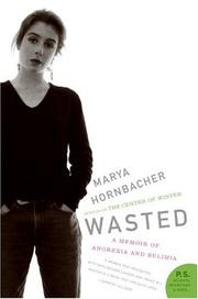 Cover of: Wasted | Marya Hornbacher