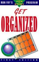 Get organized by Ronald W. Fry