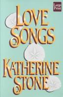 Cover of: Love songs | Katherine Stone