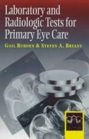 Cover of: Laboratory and radiologic tests for primary eye care