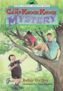 Cover of: The Camp Knock Knock mystery