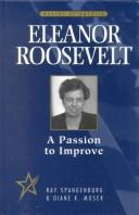 Cover of: Eleanor Roosevelt: a passion to improve