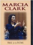 Cover of: Marcia Clark, voice for the victims