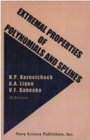 Cover of: Extremal properties of polynomials and splines