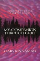 Cover of: My companion through grief | Gary Kinnaman