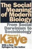 The social meaning of modern biology by Howard L. Kaye