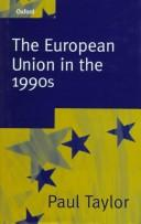 Cover of: The European Union in the 1990s | Paul Graham Taylor