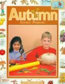 Cover of: Autumn science projects