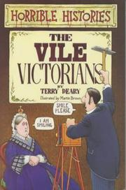 Cover of: The Vile Victorians | Terry Deary