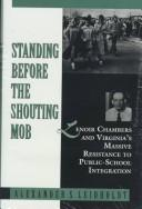 Cover of: Standing before the shouting mob
