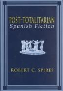 Cover of: Post-totalitarian Spanish fiction