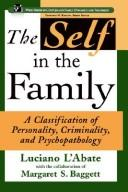 Cover of: The self in the family: a classification of personality, criminality, and psychopathology