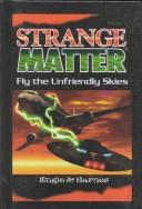 Cover of: Fly the unfriendly skies | Marty M. Engle