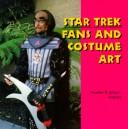 Cover of: Star trek fans and costume art