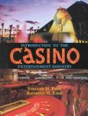 Cover of: Introduction to the casino entertainment industry