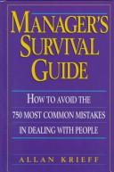 Cover of: Manager's survival guide