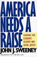America needs a raise by John J. Sweeney