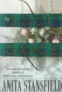 Cover of: By love and grace: a novel