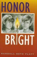 Cover of: Honor bright