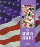 Cover of: The right to speak out | King, David C.