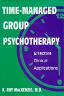 Cover of: Time-managed group psychotherapy