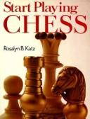 Cover of: Start playing chess