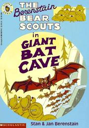 The Berenstain Bear Scouts in Giant Bat Cave (The Berenstain Bears Big Chapter Books)