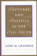 Cover of: Pastoral and politics in the old South