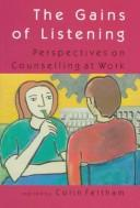 Cover of: The gains of listening