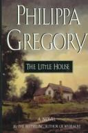 Cover of: The little house: a novel