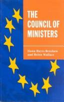 Cover of: The Council of Ministers