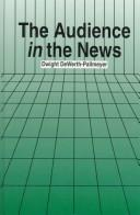 Cover of: The audience in the news