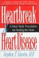 Cover of: Heartbreak and heart disease