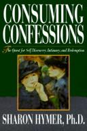 Cover of: Consuming confessions