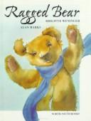 Cover of: Ragged bear