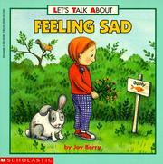 Cover of: Let's Talk About Feeling Sad (Let's Talk About)