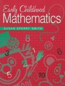 Cover of: Early childhood mathematics | Susan Sperry Smith