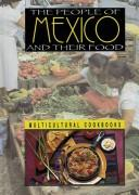 Cover of: The people of Mexico and their food | Ann Burckhardt