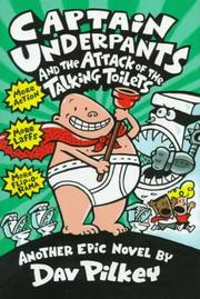 Cover of: Captain Underpants and the Attack of the Talking Toilets