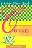 Cover of: Quick after-work curries | Pat Chapman