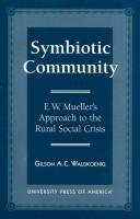 Cover of: Symbiotic community by Gilson A. C. Waldkoenig