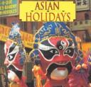 Cover of: Asian holidays