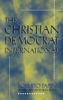 Cover of: The Christian Democrat International